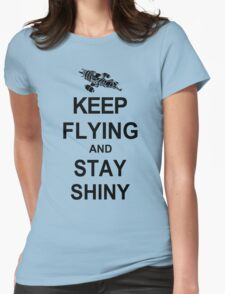 Keep Flying and Stay Shiny T Shirt Serenity Firefly Calm Carry Tee Browncoats Womens Fitted T-Shirt