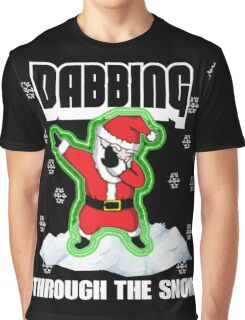 Cute DABBING THROUGH THE SNOW T-SHIRT Funny Santa Has Swag: Dabbin Christmas Shirts Graphic T-Shirt