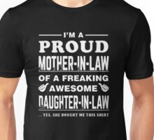 I'm a Proud Mother In Law Freaking Awesome Daughter In Law Shirt Unisex T-Shirt