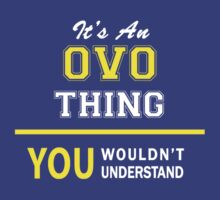 It's An OVO thing, you wouldn't understand !! by satro