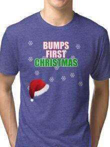 Cute Bumps First Christmas Shirt funny xmas maternity shirts Tri-blend T-Shirt