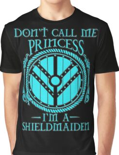 i'm a shieldmaiden Graphic T-Shirt