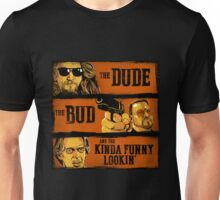 Big Lebowski - The Good The Bad And The Kinda Funny Looking Min Unisex T-Shirt