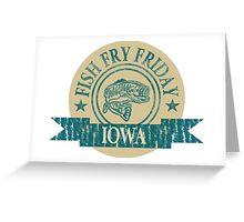 IOWA FISH FRY Greeting Card