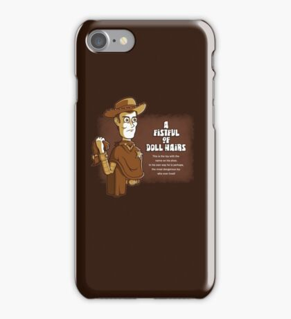 A Fistful of Doll Hairs iPhone Case/Skin