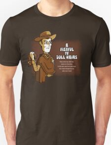A Fistful of Doll Hairs T-Shirt