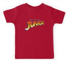 Don't Call Me Junior Kids Tee