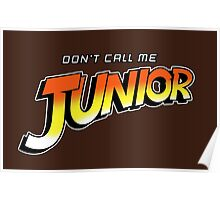 Don't Call Me Junior Poster