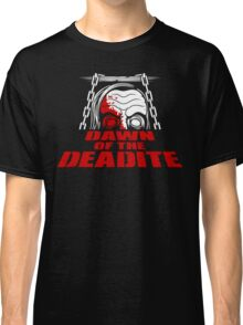Dawn of the Deadite Classic T-Shirt