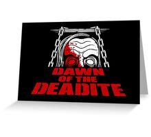 Dawn of the Deadite Greeting Card