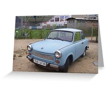 Come back the Trabby all is forgiven... Berlin. Greeting Card