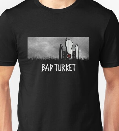 Bad Turret Unisex T-Shirt
