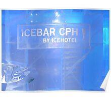 Freezing drunk! Ice Bar - Copenhagen, Denmark Poster