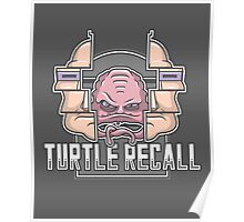 Turtle Recall Poster