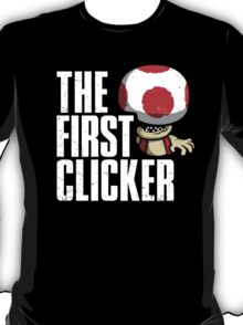 The First Clicker T-Shirt