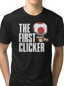 The First Clicker Tri-blend T-Shirt