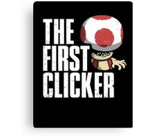 The First Clicker Canvas Print