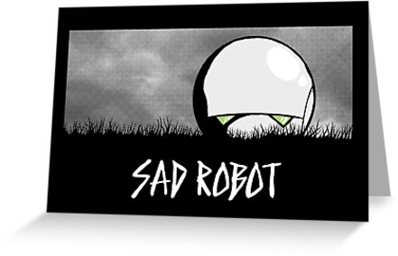 Sad Robot by Adho1982