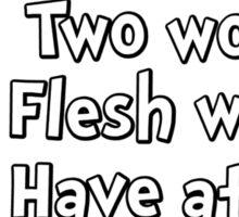 One Wound, Two Wound Sticker