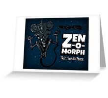 Zen-o-morph Greeting Card