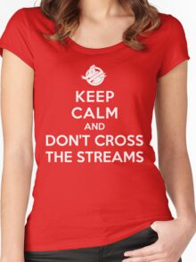 Keep Calm and Don't Cross the Streams Women's Fitted Scoop T-Shirt