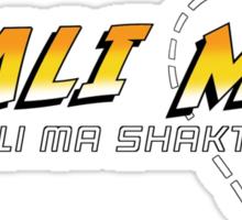 Kali Ma Sticker
