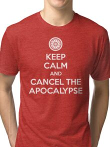 Keep Calm and Cancel the Apocalypse Tri-blend T-Shirt