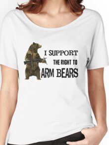 I Support the Right to Arm Bears, Grizzly Bears Women's Relaxed Fit T-Shirt