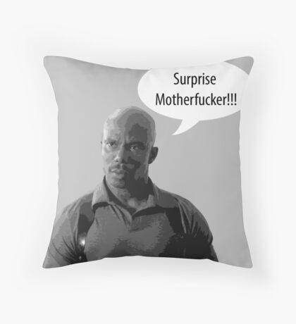 Surprise Motherfucker Throw Pillow