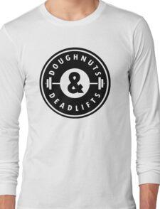 Doughnuts Deadlifts  Long Sleeve T-Shirt