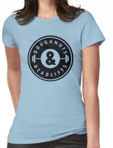 Doughnuts Deadlifts  Womens Fitted T-Shirt