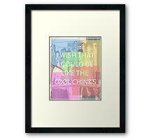 Cool Chinks Framed Print