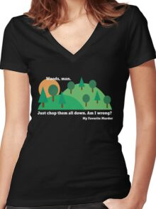 My Favorite Murder - Chop Down All the Woods (white) Women's Fitted V-Neck T-Shirt