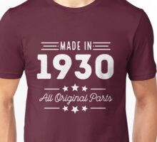 Made In 1930 All Original Parts 86th Birthday Gift T-Shirt Unisex T-Shirt