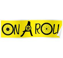 On A Roll Poster