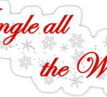 Jingle All the Way Sticker