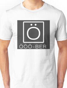OOO-BER (by kirk) Unisex T-Shirt