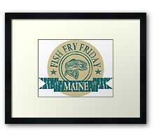 MAINE FISH FRY Framed Print