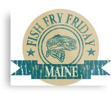 MAINE FISH FRY Metal Print