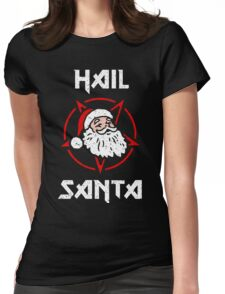 Hail Santa Womens Fitted T-Shirt