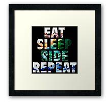 EAT SLEEP RIDE REPEAT Framed Print