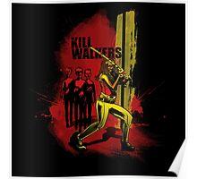 Kill Walkers  Poster