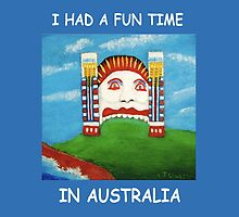 I Had A Fun Time In Australia (White writing for Dark T's) by C J Lewis