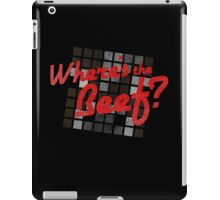 Where's the Beef? iPad Case/Skin