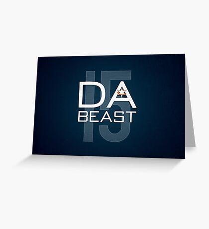 Da Beast Greeting Card