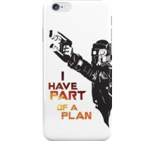 GOTG - Star Lord, Quote 1 iPhone Case/Skin