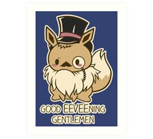 Good EEVEEning Art Print
