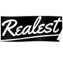 Realest - White Poster