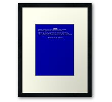 Windows blue screen of death BSOD Framed Print