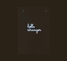 hello, stranger.  by flai